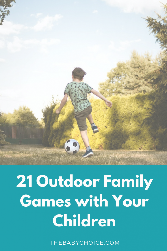 21 Outdoor Family Games with Your Children 1