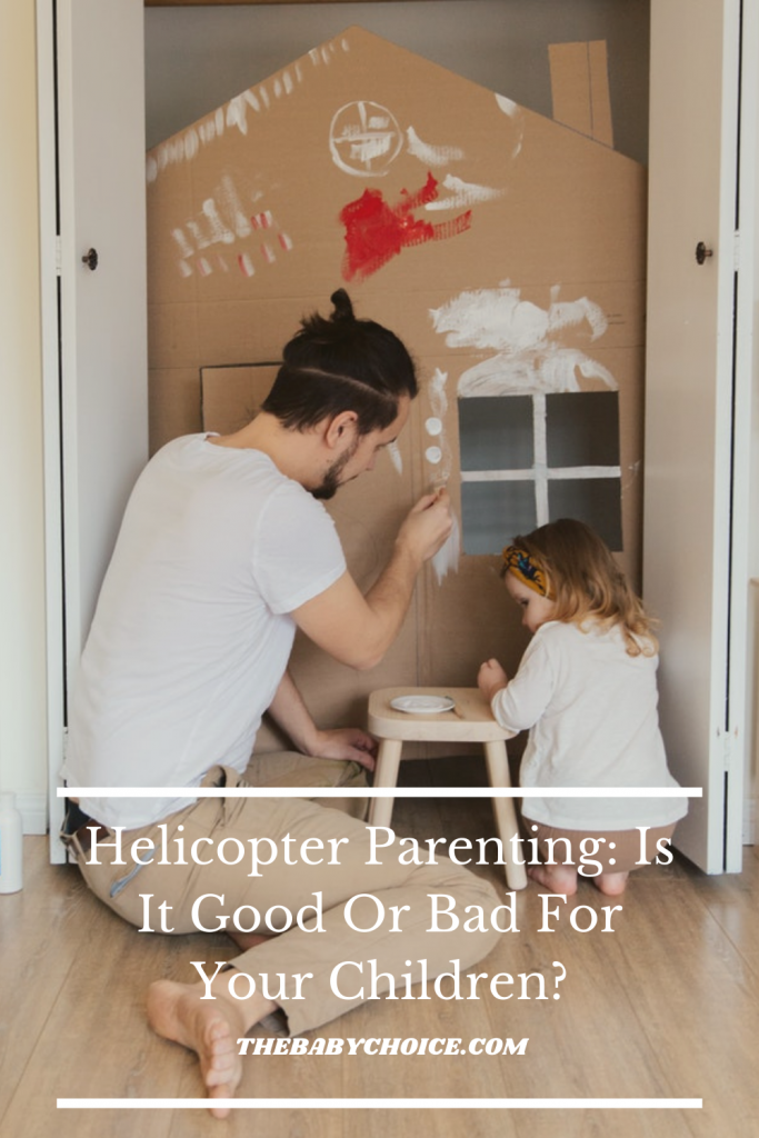 Helicopter Parenting: Is It Good Or Bad For Your Children? 1