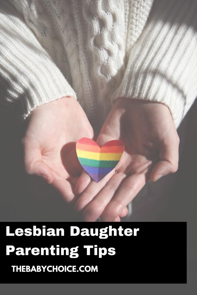 Lesbian Daughter Parenting Tips 3